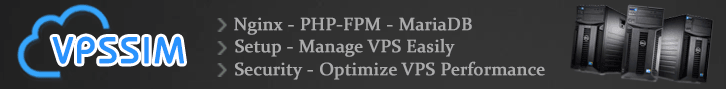 Setup Php-fpm nginx mariadb for VPS/Server with VPSSIM
